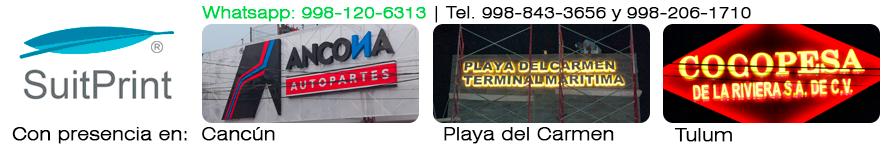 Letreros luminosos, viniles, rótulos e instalaciones en Cancún
